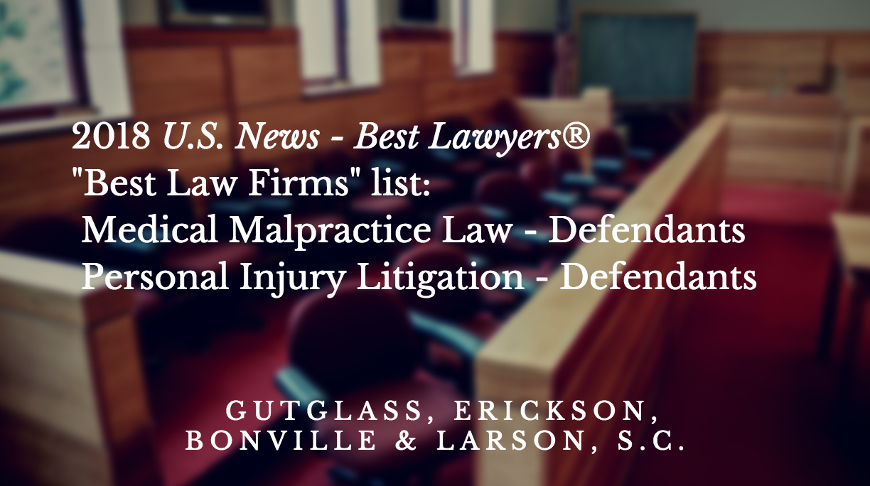 Best Law Firms List for Milwaukee - Gutglass Erickson Bonville & Larson